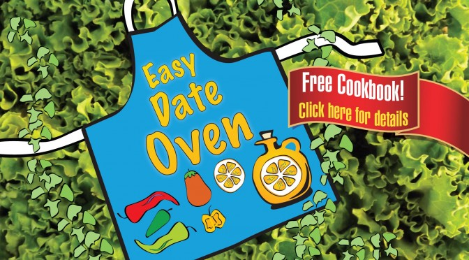 Get our FREE eCookbook, Easy Date Oven!