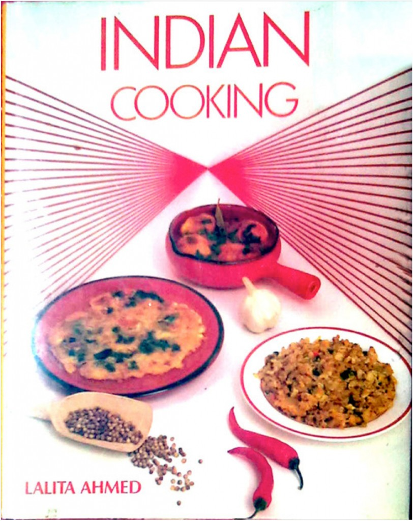 Indian Cooking by Lalita Ahmed