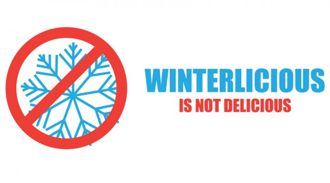 Winterlicious is not delicious
